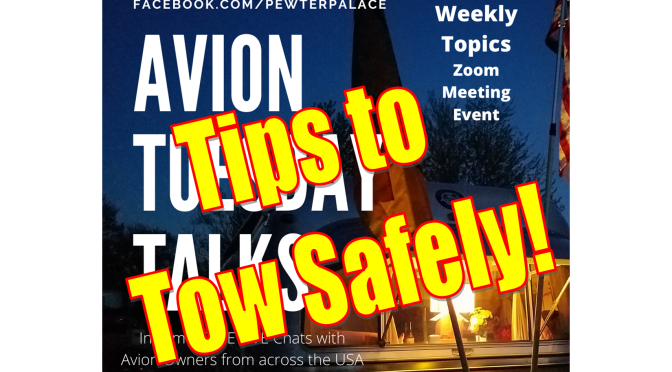 This week's Tuesday Talk- Towing your Avion!  Safe tips, techniques and tools!